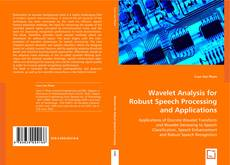 Buchcover von Wavelet Analysis For Robust Speech Processing and Applications