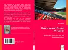 Bookcover of Rassismus und Gewalt im Fußball