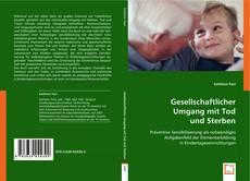 Buchcover von Gesellschaftlicher Umgang mit Tod und Sterben