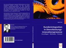 Buchcover von Kundenintegration in Dienstleistungsinnovationsprozesse