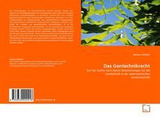 Bookcover of Das Gentechnikrecht
