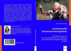 Обложка Institutionelle Seniorenwohnangebote
