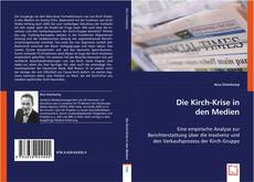 Bookcover of Die Kirch-Krise in den Medien