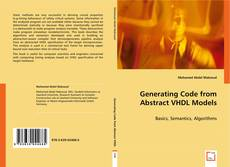 Capa do livro de Generating Code from Abstract VHDL Models