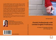 Finnish Professionals with Limited English Proficiency的封面