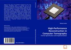 Bookcover of High-Performance Reconstruction in Computer Tomography