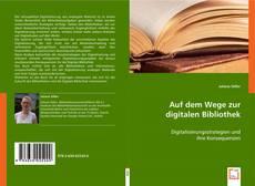 Bookcover of Auf dem Wege zur digitalen Bibliothek