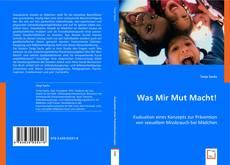 Portada del libro de Was Mir Mut Macht!