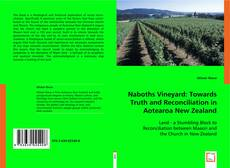 Bookcover of Naboths Vineyard: Towards Truth and Reconciliation in Aotearoa New Zealand