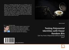 Portada del libro de Testing Polynomial Identities with Fewer Random Bits