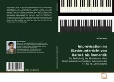 Buchcover von Improvisation im Klavierunterricht von Barock bis Romantik