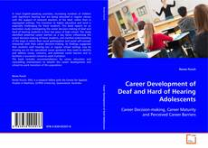 Couverture de Career development of deaf and hard of hearing adolescents