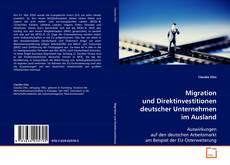 Bookcover of Migration und Direktinvestitionen deutscher Unternehmen im Ausland