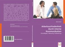 Buchcover von Arbeitszufriedenheit durch interne Kommunikation