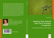 Bookcover of Adopting New Zealand Dairy Farm Principles in Argentina