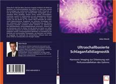 Bookcover of Ultraschallbasierte Schlaganfalldiagnostik