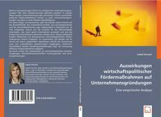 Buchcover von Auswirkungen wirtschaftspolitischer Fördermaßnahmen auf Unternehmensgründungen