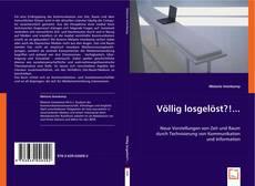 Bookcover of Völlig losgelöst?!...