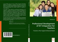 Bookcover of Professional Development of ICT Integration for Teachers