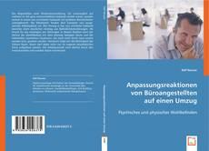 Bookcover of Anpassungsreaktionen von Büroangestellten auf einen Umzug