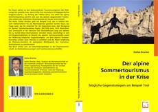 Der alpine Sommertourismus in der Krise kitap kapağı