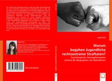 Bookcover of Warum begehen Jugendliche rechtsextreme Straftaten?