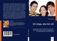 Bookcover of Ich singe, also bin ich