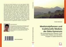 Bookcover of Medizinalpflanzen und traditionelle Medizin der Baka Kameruns