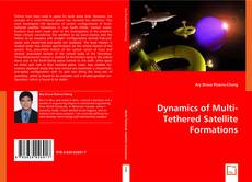 Bookcover of Dynamics of Multi-Tethered Satellite Formations