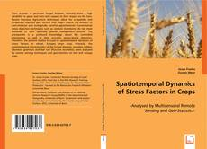 Обложка Spatiotemporal Dynamics of Stress Factors in Crops