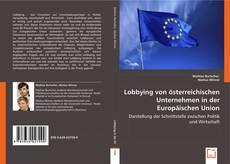 Lobbying von österreichischen Unternehmen in der Europäischen Union kitap kapağı