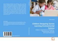 Capa do livro de Children Designing Games  Learning Environmental Science