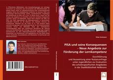 Capa do livro de PISA und seine Konsequenzen - Neue Angebote zur Förderung der Lernkompetenz