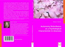 Bookcover of Autonomy Disturbance as a Psychological Characteristic in Anorexia Nervosa