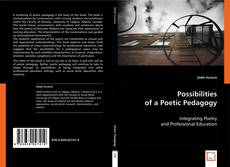 Couverture de Possibilities of a Poetic Pedagogy