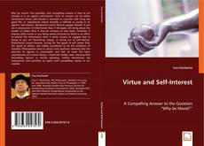 Bookcover of Virtue and Self-Interest