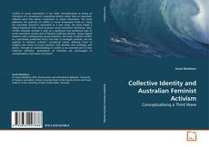 Bookcover of Collective Identity and Australian Feminist Activism