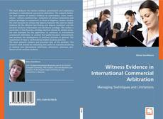 Buchcover von Witness Evidence in International Commercial Arbitration