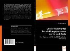 Buchcover von Unterstützung des Entwicklungsprozesses durch Unit-Tests
