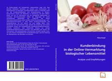 Обложка Kundenbindung in der Online-Vermarktung biologischer Lebensmittel