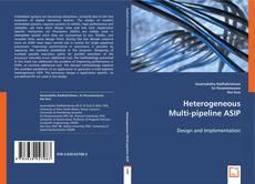 Bookcover of Heterogeneous Multi-pipeline ASIP
