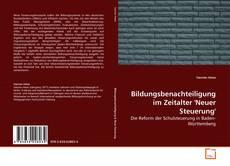 Buchcover von Bildungsbenachteiligung im Zeitalter 'Neuer Steuerung'