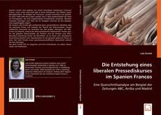 Bookcover of Die Entstehung eines liberalen Pressediskurses im Spanien Francos