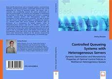 Couverture de Controlled Queueing Systems with Heterogeneous Servers