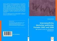 Bookcover of Internetauftritte deutscher politischer Parteien 2002 und 2008