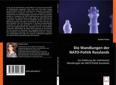 Die Wandlungen der NATO-Politik Russlands kitap kapağı