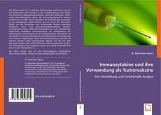 Immunzytokine und ihre Verwendung als Tumorvakzine kitap kapağı