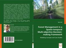Portada del libro de Forest Management in a Spatio-temporal Multi-objective Decision-making Framework