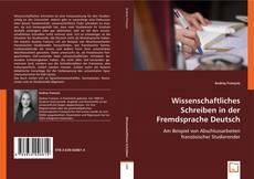 Wissenschaftliches Schreiben in der Fremdsprache Deutsch的封面