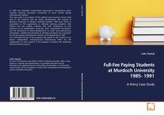 Bookcover of Full-Fee Paying Students at Murdoch University 1985- 1991